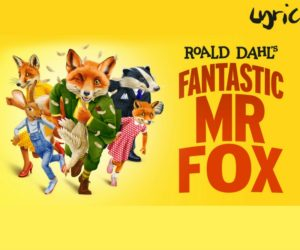 fantastic mr fox lyric hammersmith