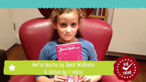 Awful Auntie by David Walliams K-Rated by Frankie