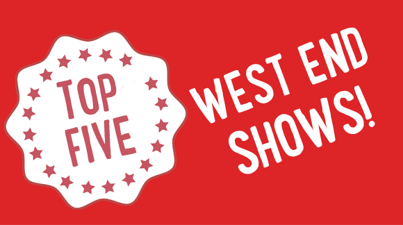top-5-West-End-shows