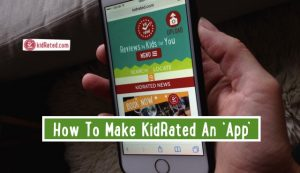 how to Make KidRated an App-imp