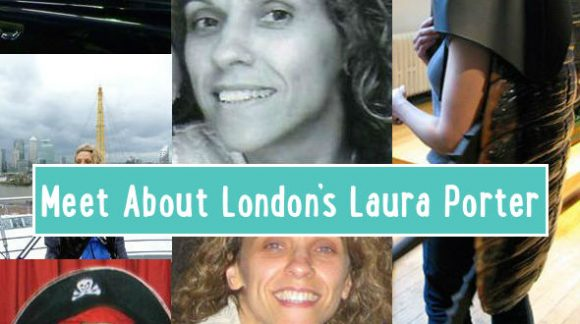 Laura Porter About London