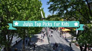 top picks for kids july