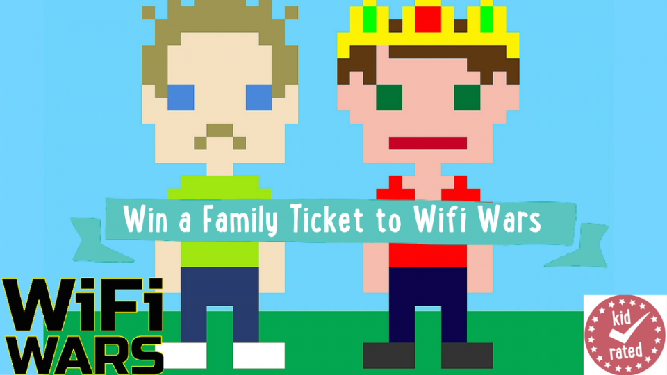 win a family ticket to wifi wars