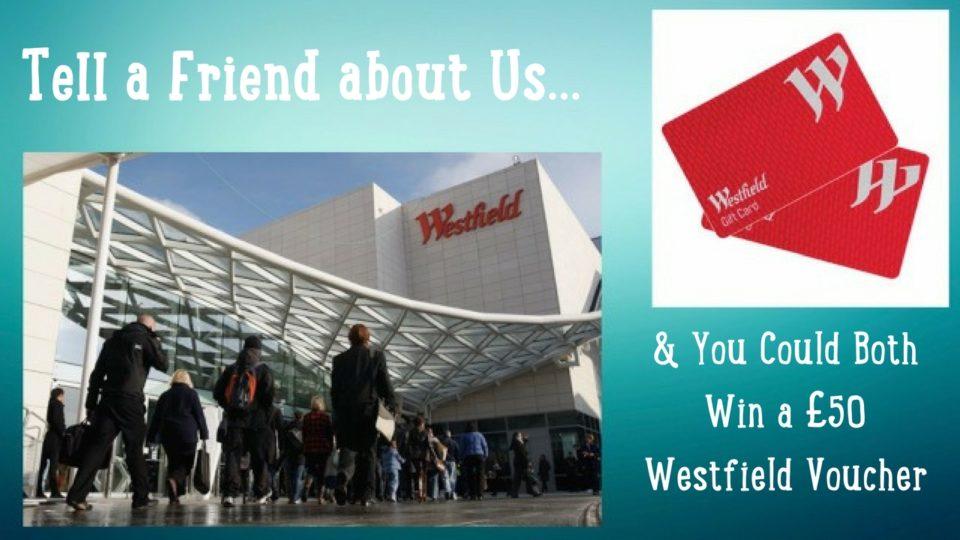 tell your friend westfield voucher